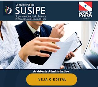 Apostila SUSIPE Pará PDF, Grátis vídeo-aula para Assistente Administrativo 2017.
