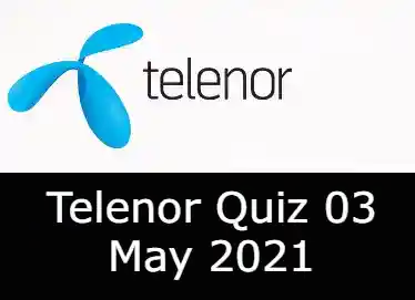 Telenor Quiz Today 3 May 2021 | Telenor Quiz Answers Today 3 May