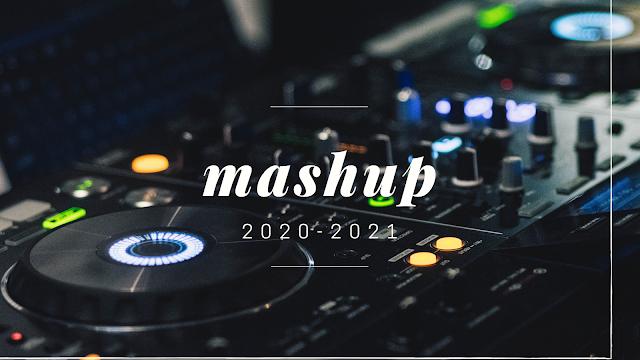 100  Track Edm Mashup 2020-2021