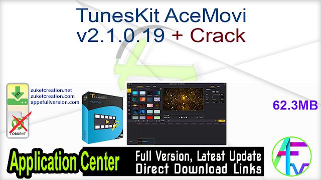 TunesKit AceMovi v2.1.0.19 + Crack