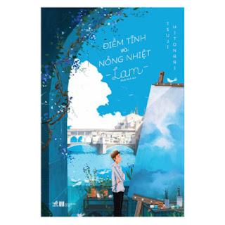 Điềm Tĩnh Và Nồng Nhiệt - Lam ebook PDF EPUB AWZ3 PRC MOBI