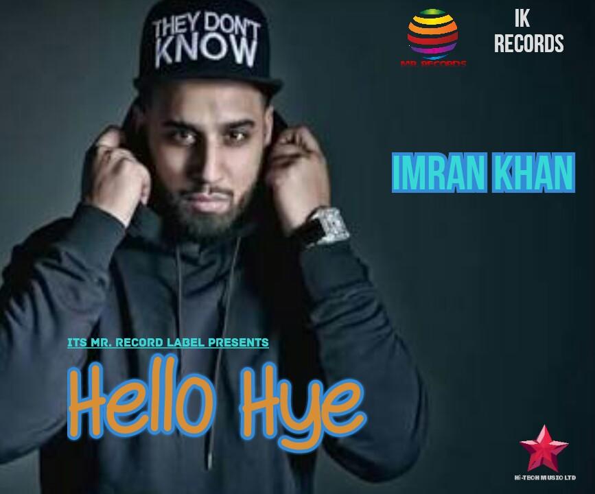 Mr  Record Label: Imran Khan New song 2017