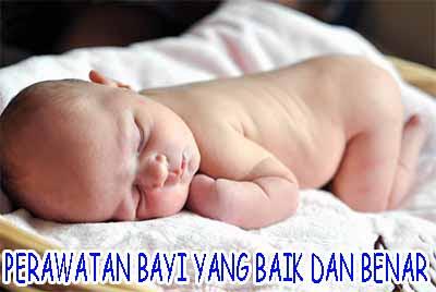 merawat bayi baik benar