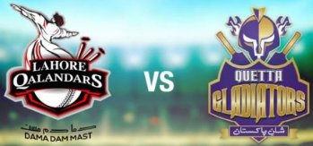 Lahore Qalandars Vs. Quetta Gladiators