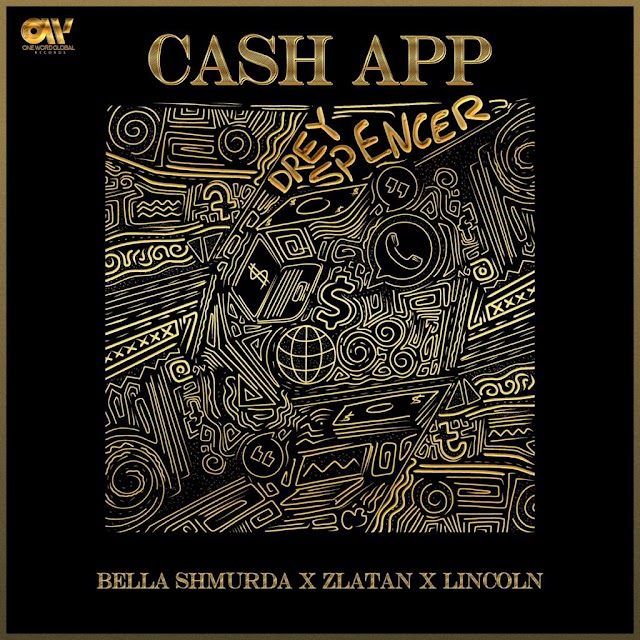 Music: Bella Shmurda Ft. Zlatan & Lincoln - Cashapp