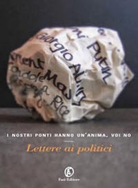 I nostri ponti hanno un'anima, voi no (anthology)