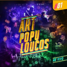 CD Artpopuloucos #01 (Ao Vivo) - Art Popular