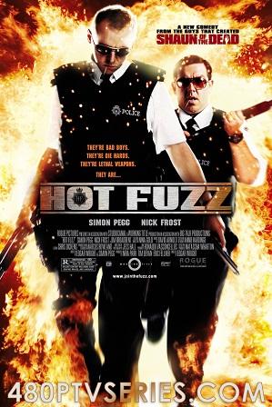 Download Hot Fuzz (2007) 1GB Full Hindi Dual Audio Movie Download 720p Bluray Free Watch Online Full Movie Download Worldfree4u 9xmovies