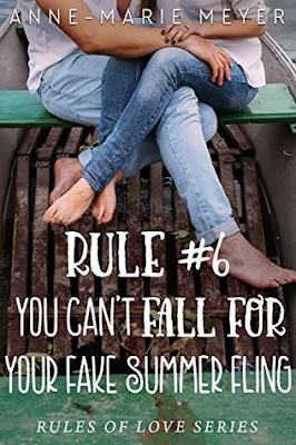 You Can't Fall for Your Fake Summer Fling by Anne Marie Meyer