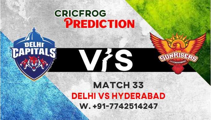 Hyderabad vs Delhi IPL T20 33rd Match Today 100% Match Prediction Who will win