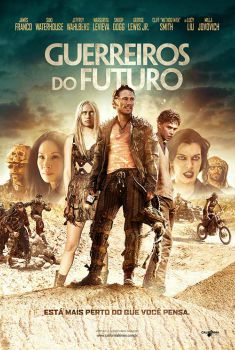 Guerreiros do Futuro Torrent – BluRay 720p/1080p Dual Áudio