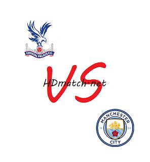 مشاهدة مباراة مانشستر سيتي وكريستال بالاس اون لاين اليوم تاريخ 15-1-2020 بث مباشر الدوري الانجليزي manchester city vs crystal palace fc