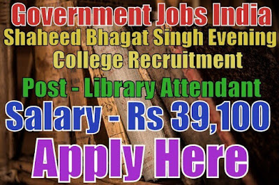 Shaheed Bhagat Singh Evening College Recruitment 2017