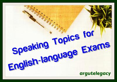 https://argutelegacy.blogspot.com/2020/06/speaking-topics-description.html