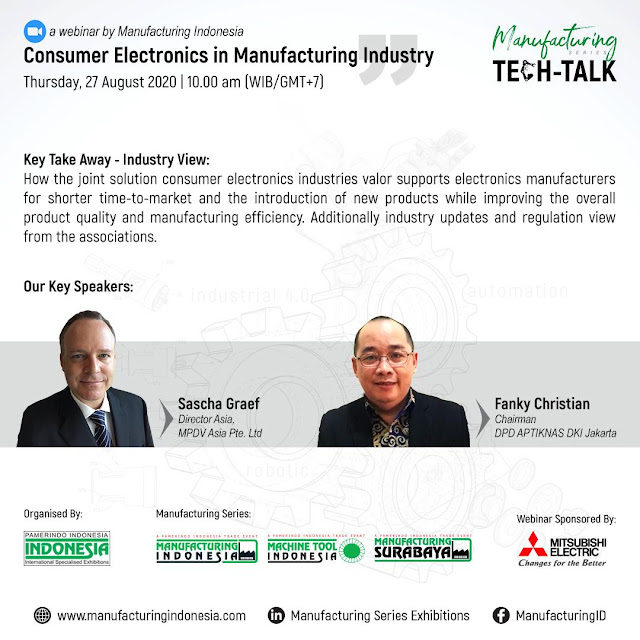 TECH-TALK WEEK! Consumer Electronics in Manufacturing Industry 27 Ags 2020