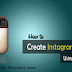 Instagram Create Account for Pc