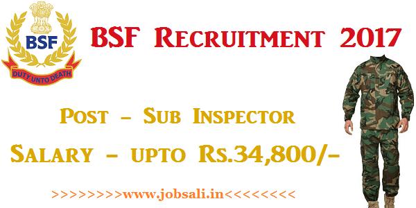 BSF Sub Inspector vacancy, BSF jobs, border security force Jobs in india