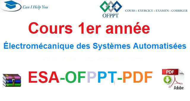 Tout Les Cours 1er année Électromécanique des Systèmes Automatisées-ESA-OFPPT-PDF