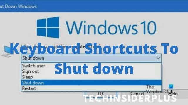 How To Shut Down Windows 10 With A Keyboard Shortcut