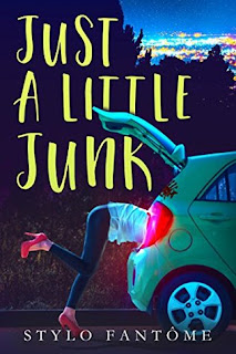 Just a Little Junk by Stylo Fantome
