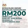 [TERKINI]: Kerajaan Umum Bantuan Kewangan RM200 Sebulan Untuk Semua Rakyat Malaysia Bermula September 2021