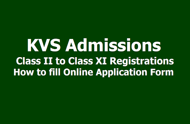 KVS Admissions Class 2 Registrations Start from April 2, How to fill online application form