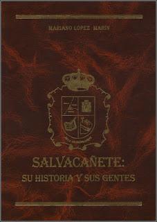 Salvacañete: Su historia y sus gentes