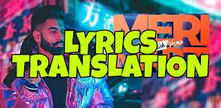 Meri Marzi Lyrics Meaning/Translation in Hindi (हिंदी) – Parmish Verma