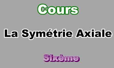 Cours de Symétrie Axiale 6eme en PDF