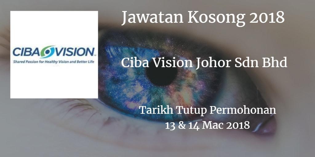Jawatan Kosong CIBA VISION Johor Sdn Bhd 13 & 14 Mac 2018