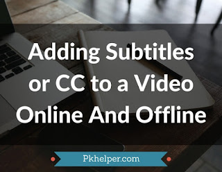 Adding-Subtitles-Video-online-offline