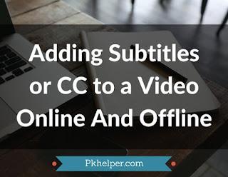 Adding-Subtitles-Video-online-offline