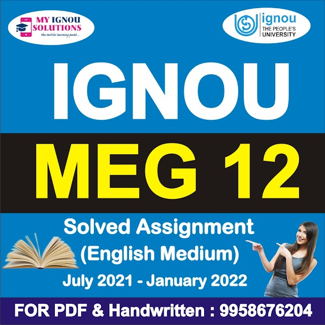 MEG 12 Solved Assignment 2021-22