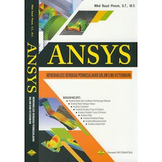 """Ansys """"Menganalisis berbagai permasalahn dalam ilmu keteknikan"""""""
