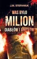 #25 Recenzja : Was było milion diabłów i aniołów