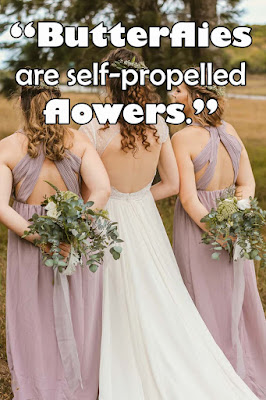 Inspirational Flower Quotes - Cute Flower Quotes - Short Flower Quotes