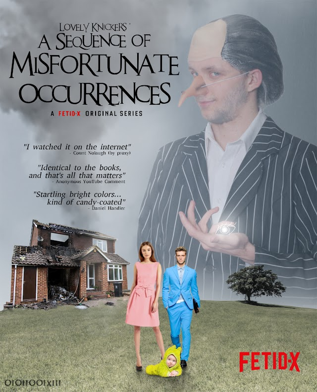 A poster for a parody version of the Netflix production of 'Lemony Snickets A series of Unfortunate Events'