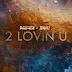 "Audio:  DJ Premier & Miguel ""2 Lovin U"""