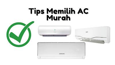Tips Memilih AC Pendingin Ruangan Murah