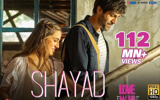 Shayad Songs lyrics In English & Hindi - Love Aaj Kal 2