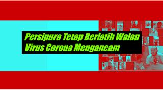 Persipura Tetap Berlatih Walau Virus Corona Mengancam