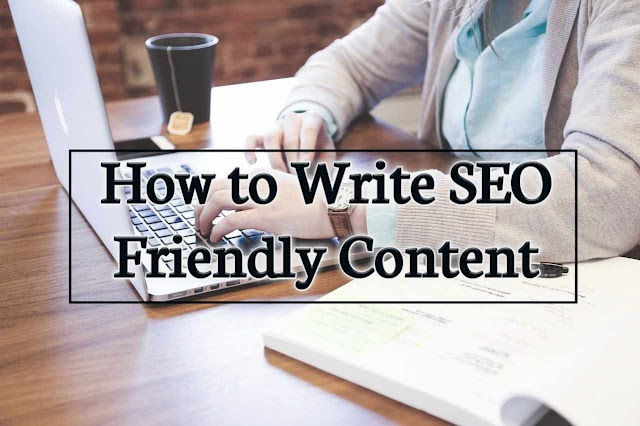 How to Write Seo Friendly Content in 2020 Latest 10 Tricks
