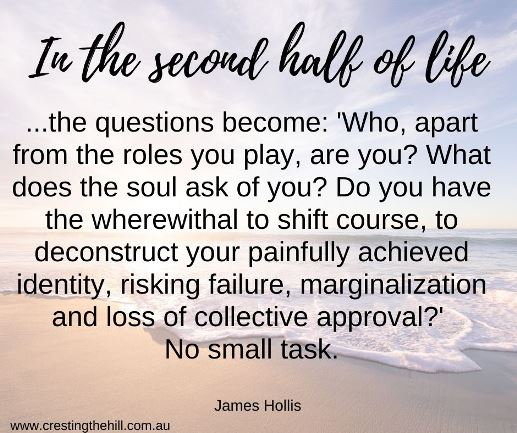 In the second half of life - James Hollis #quote
