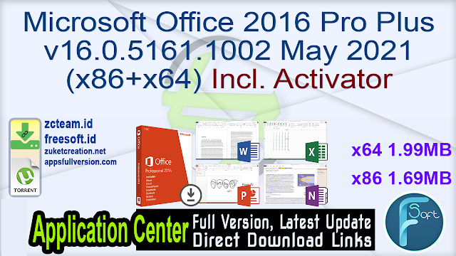 Microsoft Office 2016 Pro Plus v16.0.5161.1002 May 2021 (x86+x64) Incl. Activator_ ZcTeam.id