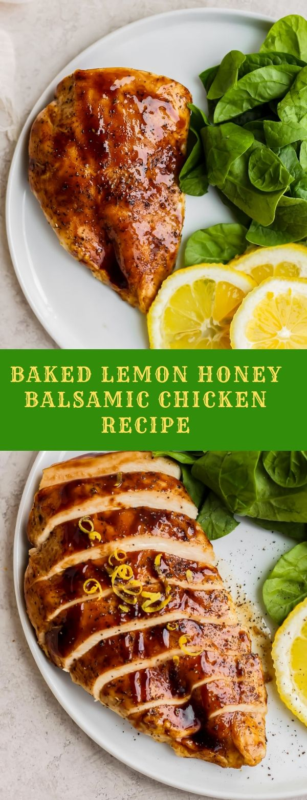 BAKED LEMON HONEY BALSAMIC CHICKEN RECIPE