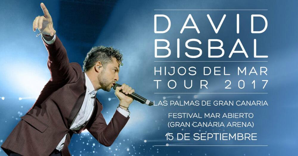 David Bisbal, Hijos Del Mar Tour 2017. Las Palmas de Gran Canaria, Tenerife, venta entradas