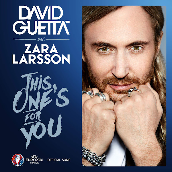 David Guetta - This One's for You (feat. Zara Larsson) [Official Song UEFA EURO 2016™] - Single Cover