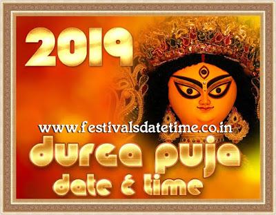 2019 Durga Puja Festivals Date & Time