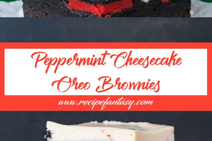 Peppermint Cheesecake Oreo Brownies