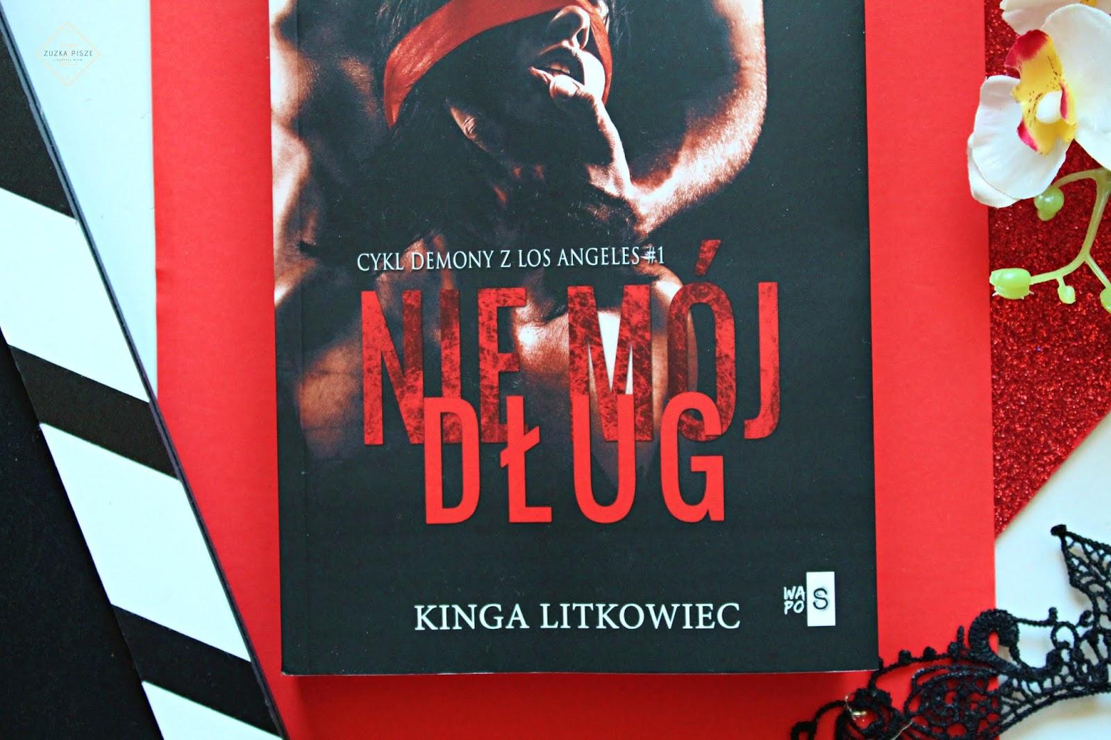 """Kinga Litkowiec """"Nie mój dług"""" - recenzja"""